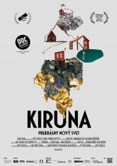 Kiruna - preskrásny nový svet