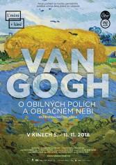 Van Gogh – O obilných poliach a oblačnom nebi